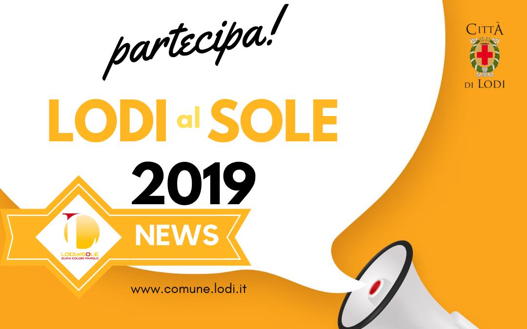 Lodi al sole 2019 – Partecipa! scade11.03.2019