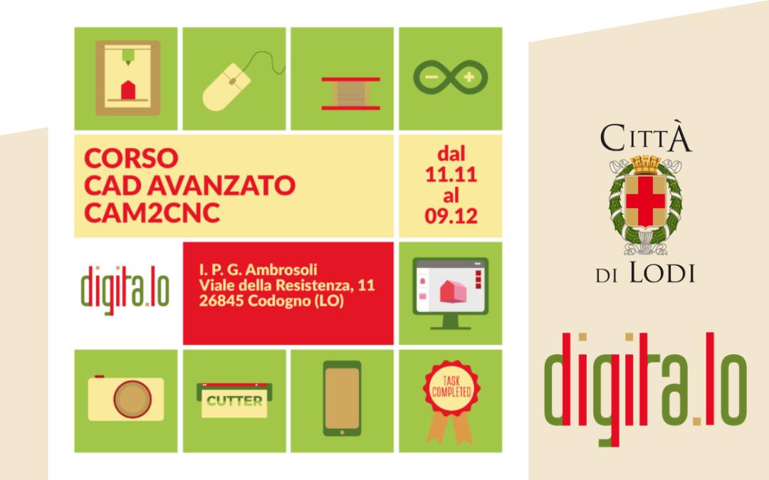 CAD AVANZATO CAM2CNC – con Digitalo a Codogno
