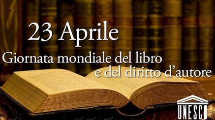 23 Aprile -Giornata Mondiale del Libro e del Diritto d'Autore